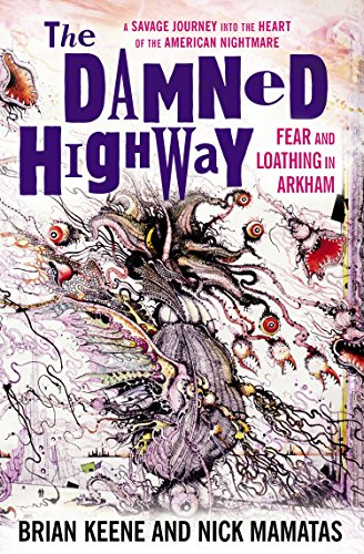 The Damned Highway: Fear and Loathing in Arkham]()