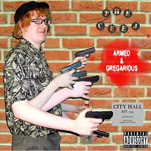 Armed & Gregarious [Explicit]