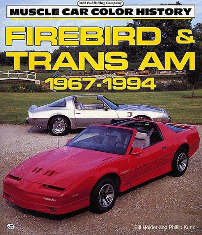 Firebird Trans Am 1967 1994 Motorbooks International