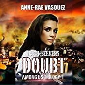 Doubt: Among Us Trilogy, Book 1 | Anne-Rae Vasquez