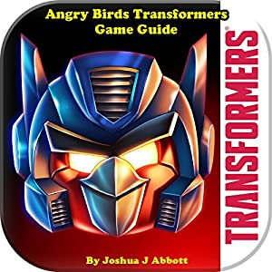 Angry Birds Transformers Game Guide Audiobook