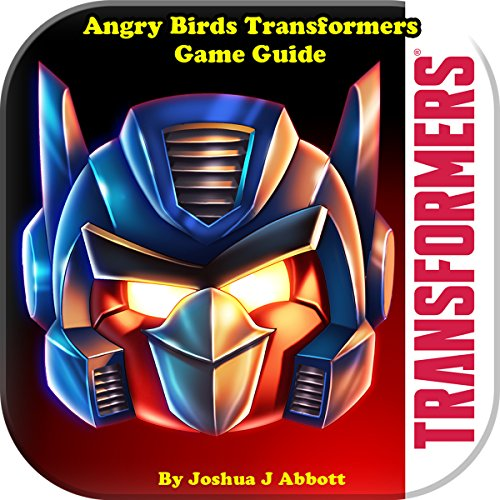 Angry Birds Transformers Game Guide
