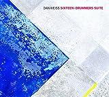 Sixteen: Drummers Suite