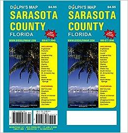 Sarasota County Florida Map: Dolph Map: 9781933883083: Amazon.com: on
