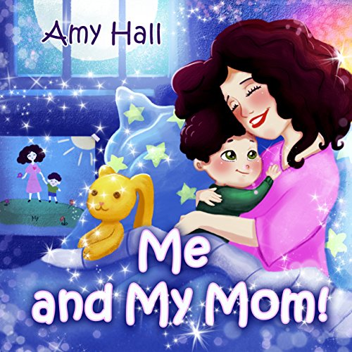 Me and My Mom! by Amy Hall