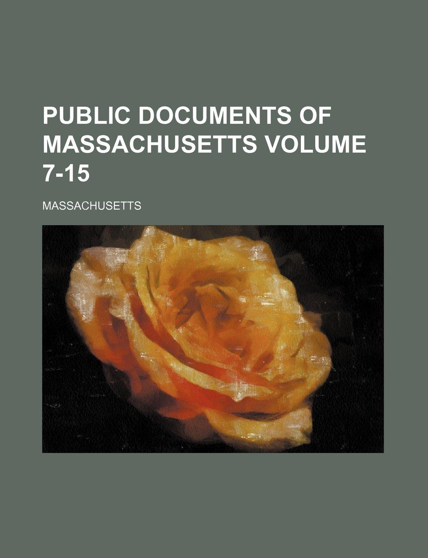 Read Online Public documents of Massachusetts Volume 7-15 pdf epub