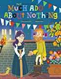 Image of Much Ado About Nothing (Play on Shakespeare)