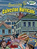 Surviving the Galveston Hurricane (Eye on History Graphic Illustrated)