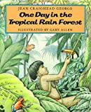 One Day in the Tropical Rain Forest (Newbery Medal  Winner Series, No 5)