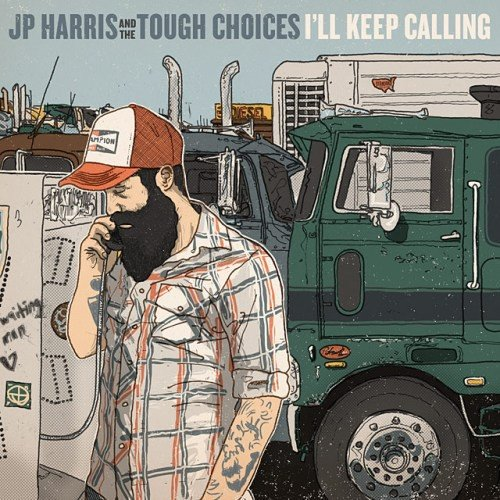 I'll Keep Calling (Tough Vinyl)