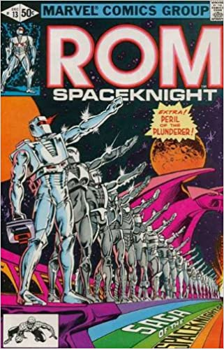 ROM # 13 Peril, Thy Name Is Plunderer (ROM The Greatest Of The