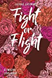 Download Fight or Flight: A Twisted Love Story in PDF ePUB Free Online