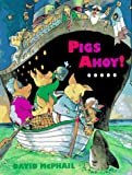 Pigs Ahoy!, David McPhail, 0525453342
