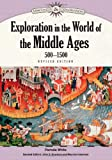 Exploration in the World of the Middle Ages, 500-1500, Revised Edition, Pamela White, 1604131934