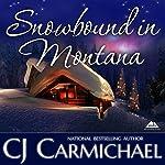 Snowbound in Montana | CJ Carmichael