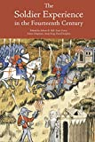 img - for Soldier Experience in the Fourteenth Century (Warfare in History (Paperback)) book / textbook / text book