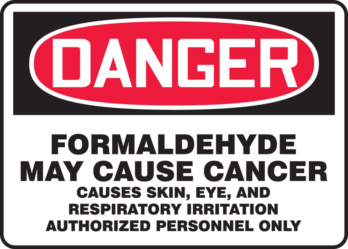 Accuform DANGER FORMALDEHYDE MAY CAUSE CANCER CAUSES SKIN, EYE, AND RESPIRATORY IRRITATION AUTHORIZED PERSONNEL ONLY (MC