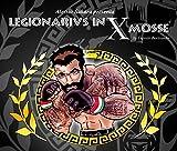 Legionarivs in X Mosse (Italian Edition)