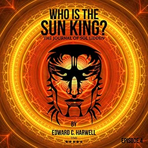 Who Is the Sun King? Volume 4 Audiobook