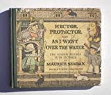 Hector Protector and As I Went over the Water, Maurice Sendak, 0060254858