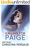 Falling For Paige: A Novella