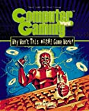 Computer Gaming World's Why Won't This #@$! Game Work, Denny Atkin and Terry Coleman, 1566865808