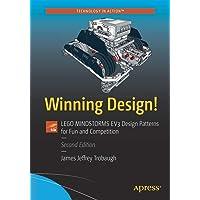 Winning Design!: LEGO MINDSTORMS EV3 Design Patterns for Fun and Competition