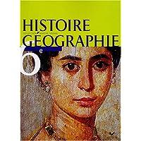 Histoire-géographie 6ème : livre de l'élève