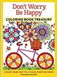 Don't Worry, Be Happy Coloring Book Treasury: Color Your Way To A Calm, Positive Mood (Design...