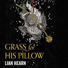 Grass for His Pillow: Tales of the Otori, Book 2   Livre audio Auteur(s) : Lian Hearn Narrateur(s) : Aiko Nakasone, Kevin Gray