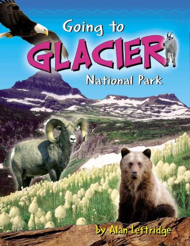 Going to Glacier National Park PDF
