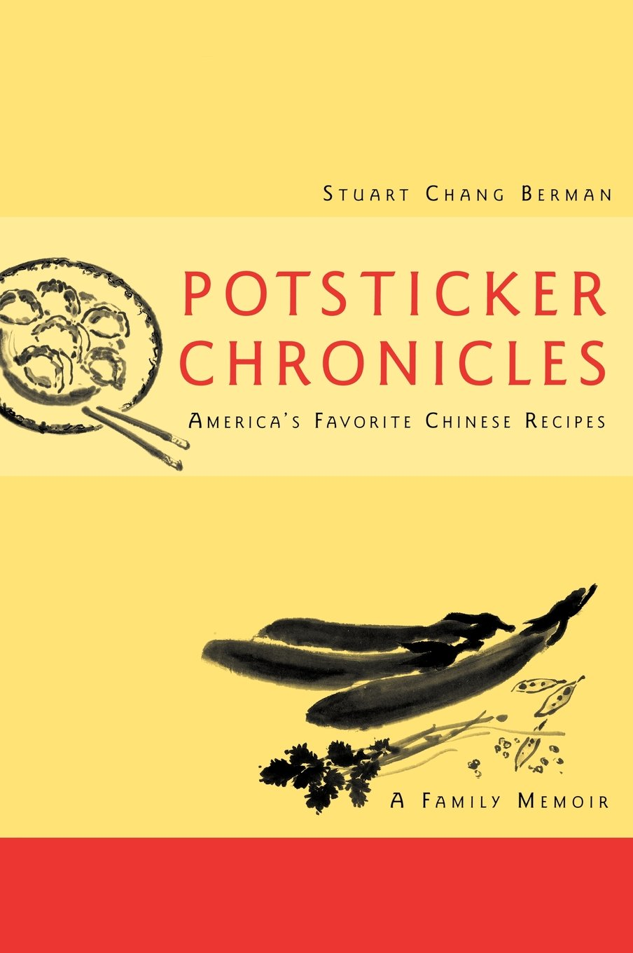 Download Potsticker Chronicles: Favorite Chinese Recipes -A Family Memoir ebook