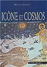 Icône et cosmos : Un autre regard sur la création par Quenot