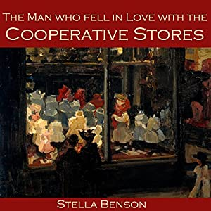 The Man Who Fell in Love with the Cooperative Stores Audiobook