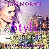 Style: A Love, California Series Novel, Book 5   Jan Moran