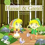 Hansel et Gretel (Les plus beaux contes pour enfants) |  Frères Grimm