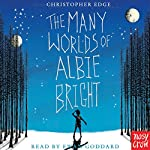 The Many Worlds of Albie Bright | Christopher Edge