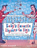 Baby's Favorite Rhymes to Sign, Penny Warner, 0307460436