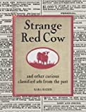 Strange Red Cow, Sara Bader, 1400051207