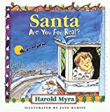 Santa, Are You For Real? by Harold Myra (1997-08-01)