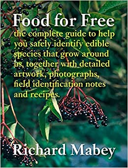 food for free richard mabey 9780007438471 amazon com books