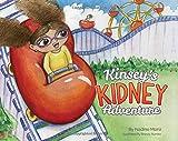 Kinsey's Kidney Adventure