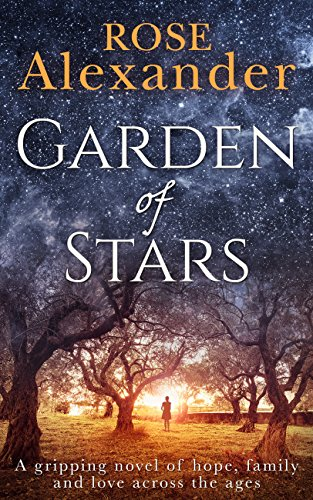 (Garden of Stars: A gripping novel of hope, family and love across the ages)