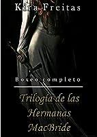 Trilogía De Las Hermanas MacBride