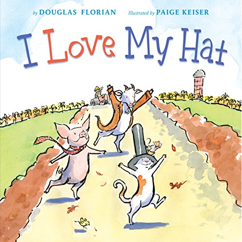 Love My Hat Douglas Florian ebook