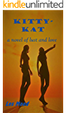 Kitty-Kat: a novel of lust and love