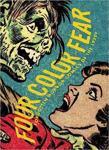 858be477fd Amazon.com: Four Color Fear: Forgotten Horror Comics Of The 1950s  (9781606993439): Greg Sadowski, John Benson, Diamond Comic Distributors  Inc.: Books
