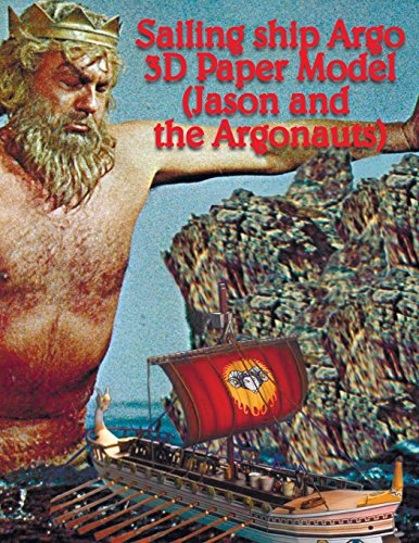 Sailing ship Argo 3D Paper Model (Jason and the Argonauts): Modeling for children and adults. Collect your sailing ship.