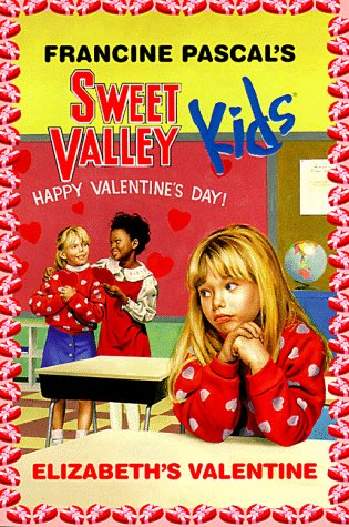 Elizabeth's Valentine (Sweet Valley Kids (Sweet Valley Kids)