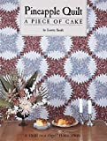 Pineapple Quilt, a Piece of Cake, Loretta Smith, 0922705194